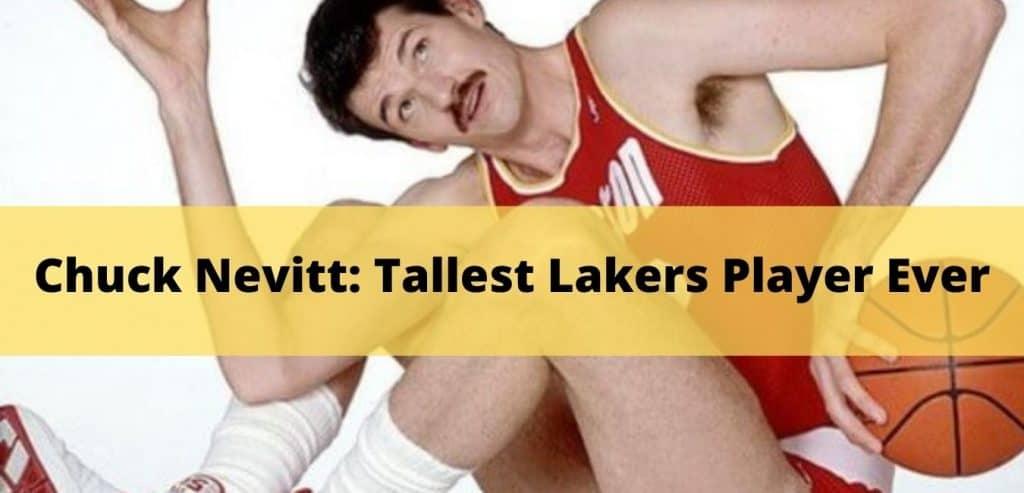 Tallest Lakers Player Ever