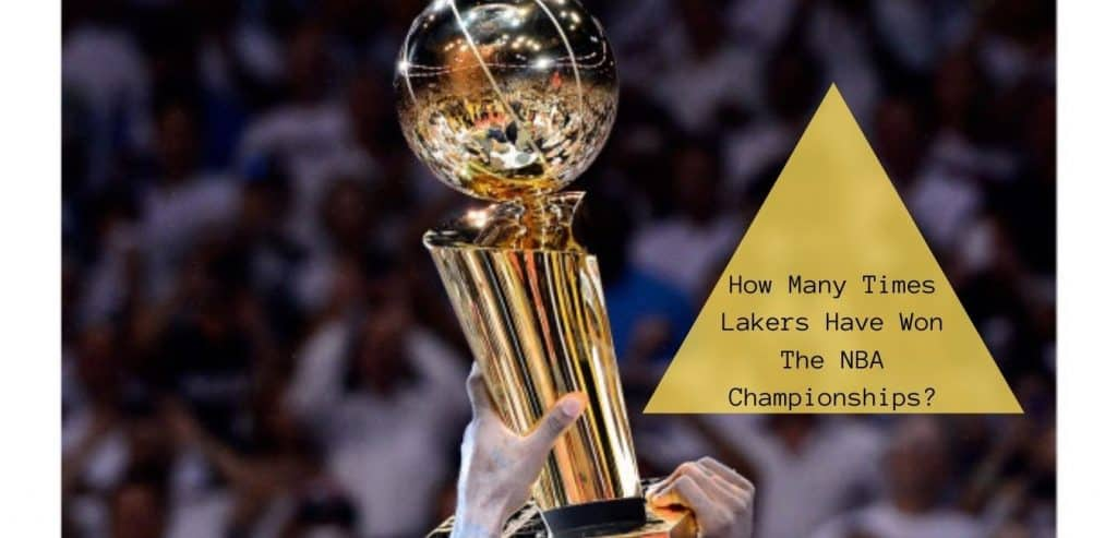 How Many NBA Championships Have The Lakers Won?